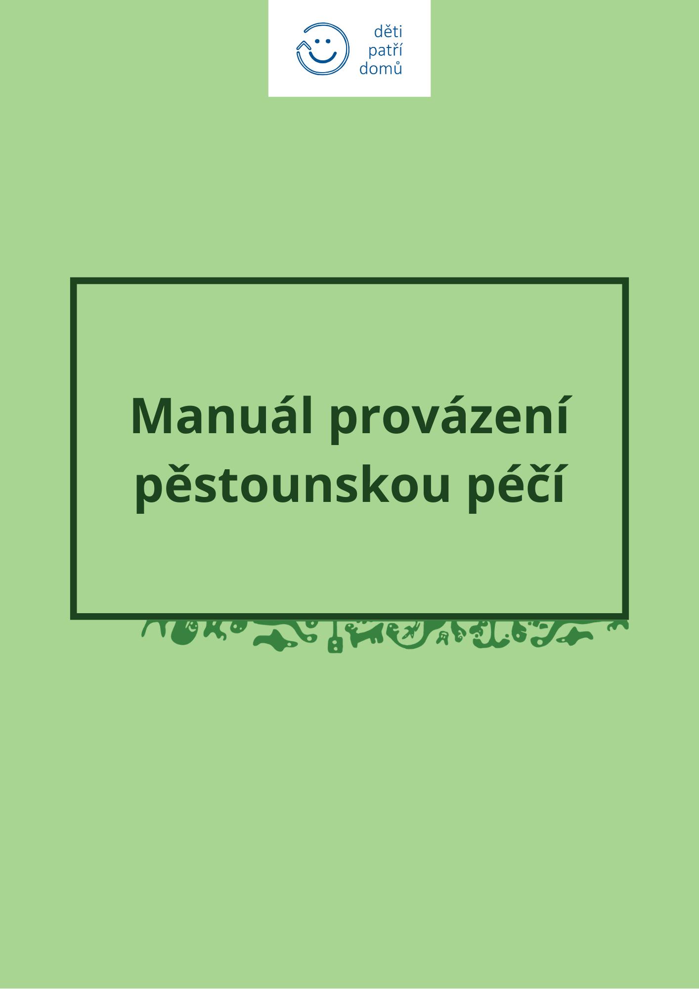 Manuál provázení pěstounskou péčí